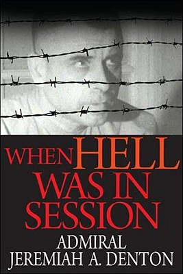 When Hell Was in Session By Denton, Jeremiah A./ Brandt, Ed (CON)